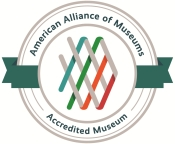 American Alliance of Museums Accredited Museum
